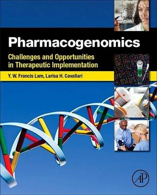 Pharmacogenomics - Challenges and Opportunities in Therapeutic Implementation (Electronic book text): Yui-Wing Francis Lam,...