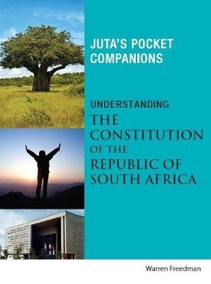 Understanding the onstitution of the republic of South Africa (Paperback, 3rd revised ed): W. Freedman