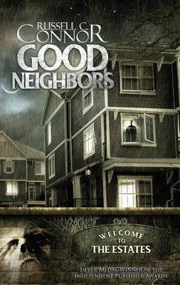 Good Neighbors (Paperback): Russell C. Connor