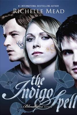 The Indigo Spell (Electronic book text): Richelle Mead