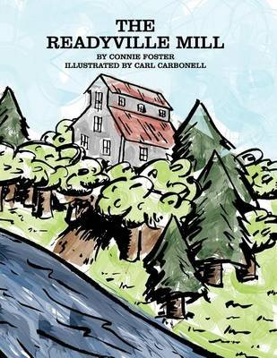 The Readyville Mill Paperback Connie Foster 9780988320208