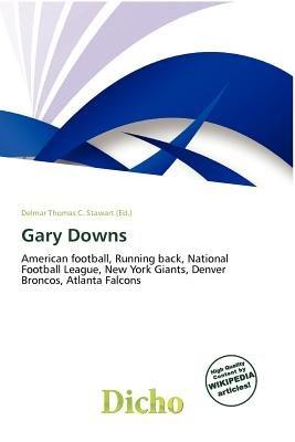 Gary Downs (Paperback): Delmar Thomas C. Stawart