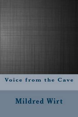 Voice from the Cave (Paperback): Mildred A. Wirt