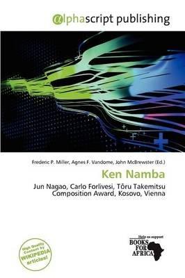 Ken Namba (Paperback): Frederic P. Miller, Agnes F. Vandome, John McBrewster