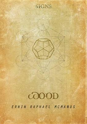 Signs - Film Three - Wood (DVD): Erwin Raphael McManus