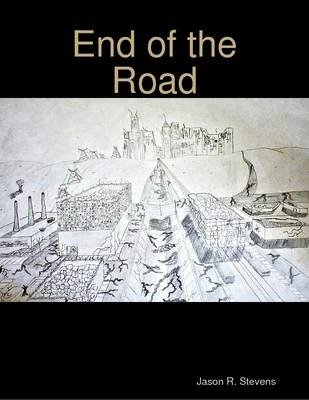 End of the Road (Electronic book text): Jason Stevens