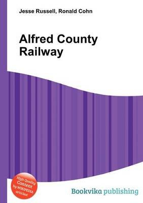 Alfred County Railway (Paperback): Jesse Russell, Ronald Cohn