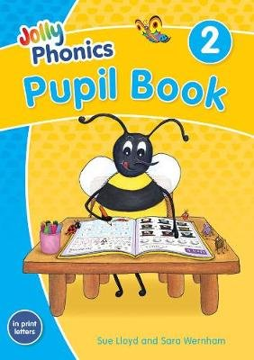 Jolly Phonics Pupil Book 2 - in Print Letters (British English edition) (Paperback, Colour edition): Sara Wernham, Sue Lloyd