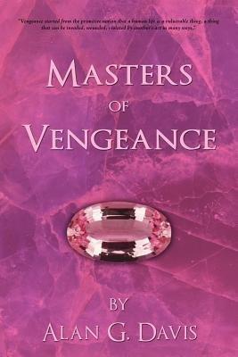 Masters of Vengeance (Electronic book text): Alan G Davis