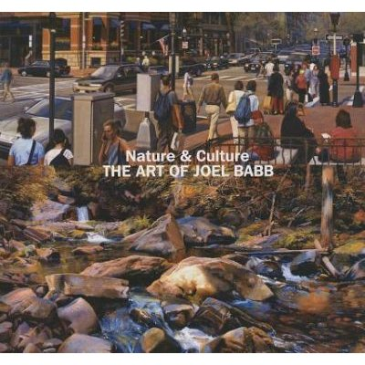 Nature and Culture - The Art of Joel Babb (Hardcover): Carl Little