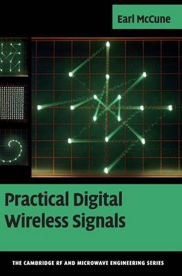 Practical Digital Wireless Signals (Hardcover): Earl Mccune