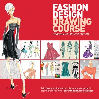 Fashion Design Drawing Course Principles Practice And Techniques The New Guide For Aspiring Fashion Artists Paperback 2nd Revised Updated Ed Caroline Tatham 9780764147302 Books Buy Online In South Africa