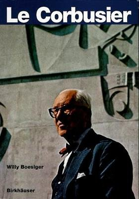 Le Corbusier (German, Paperback, Special ed): Willy Boesiger