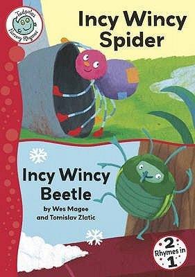 Incy Wincy Spider / Incy Wincy Beetle (Paperback): Wes Magee