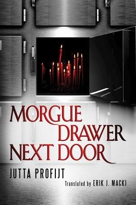 Morgue Drawer Next Door (Paperback): Jutta Profijt