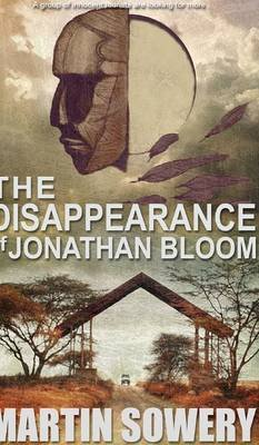 The Disappearance of Jonathan Bloom (Hardcover): Martin Sowery