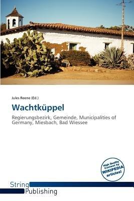 Wachtk Ppel (Paperback): Jules Reene