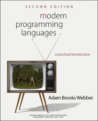 Modern Programming Languages - A Practical Introduction (Paperback, Second Edition): Adam Brooks Webber