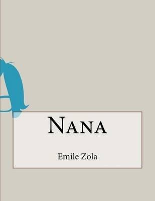 Nana (Paperback): Emile Zola
