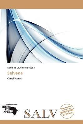 Selvena (Paperback): Ad La De Felicie