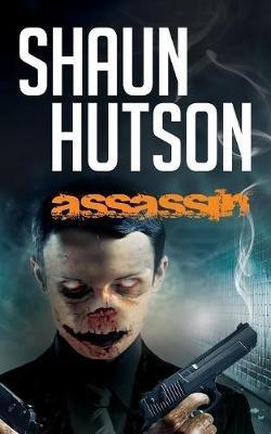 Assassin (Paperback): Shaun Hutson