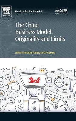 The China Business Model - Originality and Limits (Hardcover): Elisabeth Paulet