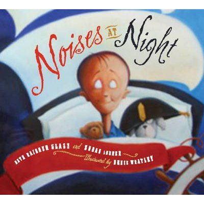 Noises at Night (Hardcover, Library Binding): Beth Raisner Glass, Susan Lubner