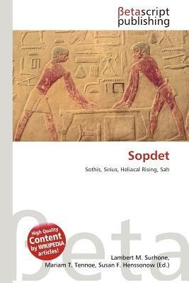 Sopdet (Paperback): Lambert M. Surhone, Mariam T. Tennoe, Susan F. Henssonow