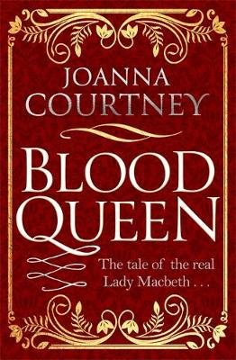 Blood Queen (Paperback): Joanna Courtney
