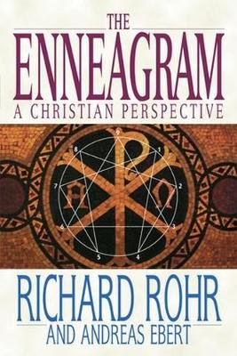 The Enneagram: A Christian Perspective (Paperback): Richard Rohr, Andreas Ebert