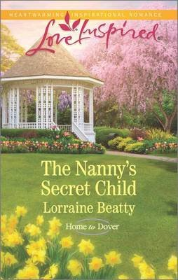 The Nanny's Secret Child (Paperback): Lorraine Beatty