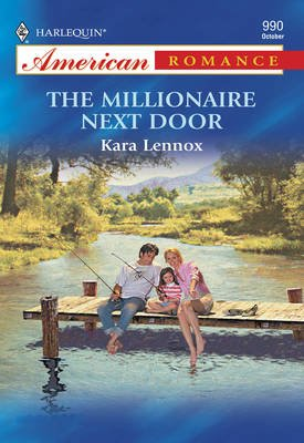 The Millionaire Next Door (Electronic book text, ePub First edition): Kara Lennox
