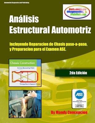 Analisis Estructural Automotriz - (Incluyendo Maquinas de Chasis - Cec051) (Spanish, Paperback): Mandy Concepcion