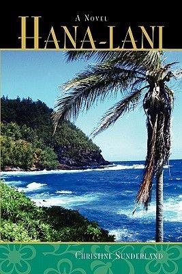 Hana-Lani (Paperback): Christine Sunderland