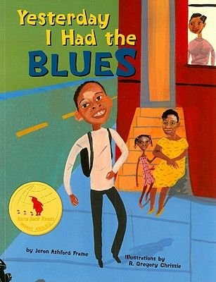 Yesterday I Had the Blues (Paperback, 2nd Revised edition): Jeron Ashford Frame