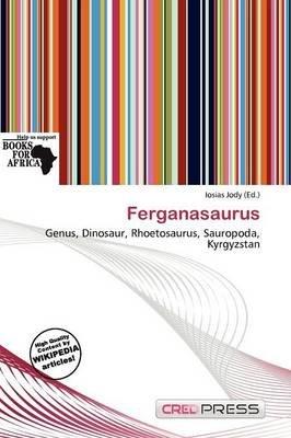 Ferganasaurus (Paperback): Iosias Jody