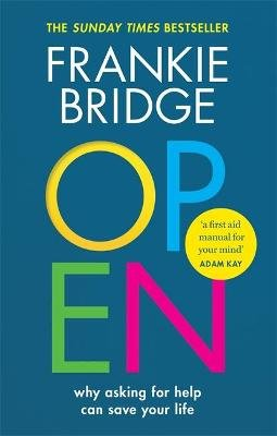 OPEN (Paperback): Frankie Bridge, Maleha Khan, Dr Mike McPhillips