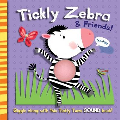 Tickly Zebra and Friends (Paperback): Mandy Stanley