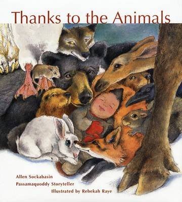 Thanks to the Animals (Hardcover): Allen Sockabasin