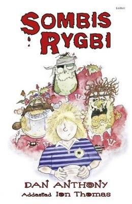 Sombis Rygbi (Welsh, English, Paperback): Dan Anthony