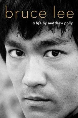 Bruce Lee - A Life (Paperback): Matthew Polly