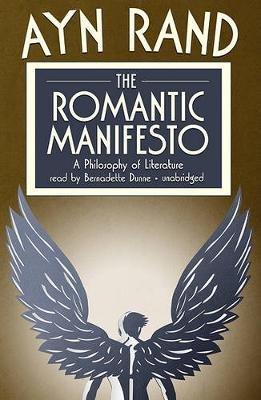 The Romantic Manifesto - A Philosophy of Literature (Standard format, CD, Ubr): Ayn Rand