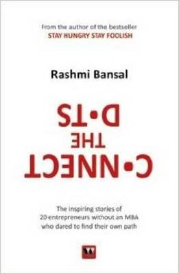 Connect the Dots (Paperback): Rashmi Bansal