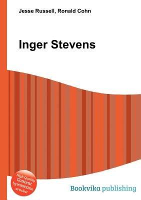 Inger Stevens (Paperback): Jesse Russell, Ronald Cohn