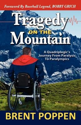 Tragedy on the Mountain (Paperback): Brent Poppen