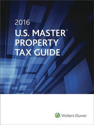 U.S. Master Property Tax Guide, 2016 (Paperback): Cch State Tax Law