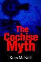 The Cochise Myth
