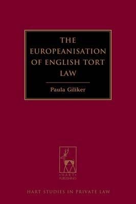 The Europeanisation of English Tort Law (Electronic book text, ePub): Paula Giliker