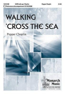 Walking 'Cross the Sea (Paperback):