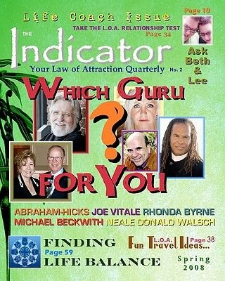 The Indicator - Your Law of Attraction Quarterly (Paperback